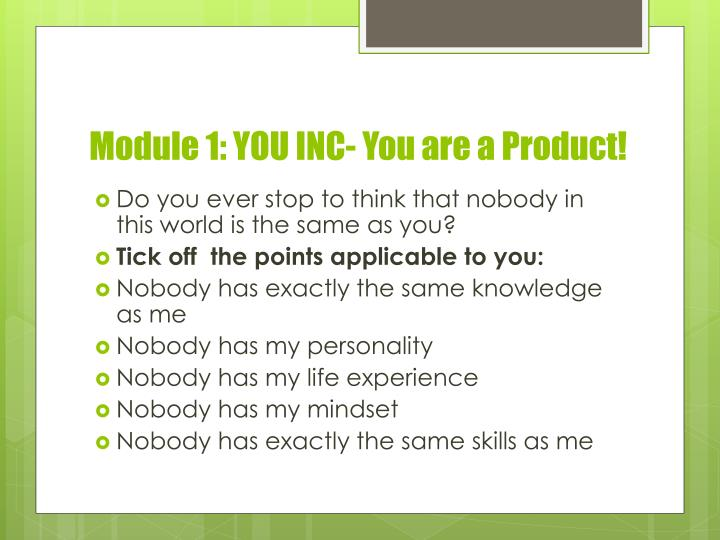 Module 1: YOU INC- You are a Product!