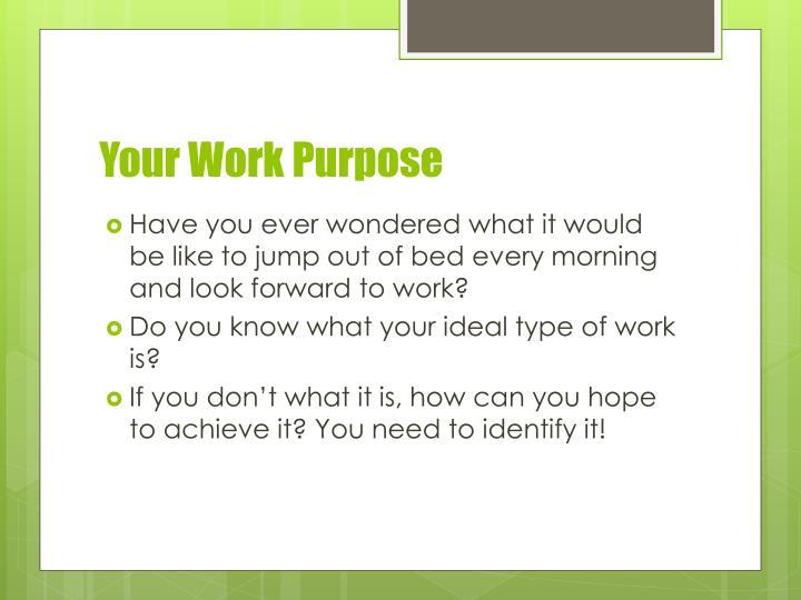 Your Work Purpose