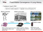 fixed mobile convergence a long history1