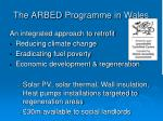 the arbed programme in wales