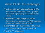 welsh rlgf the challenges