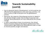 towards sustainability cont d