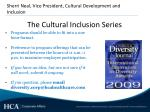 the cultural inclusion series