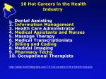 10 hot careers in the health industry
