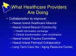 what healthcare providers are doing