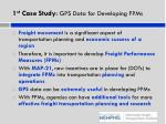 1 st case study gps data for developing fpms