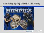blue gray spring game this friday