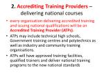 2 accrediting training providers delivering national courses