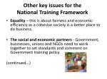 other key issues for the national training framework
