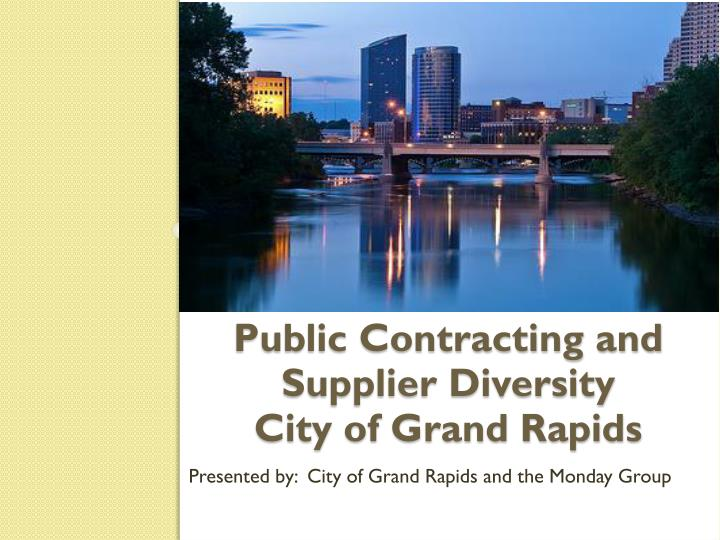 public contracting and supplier diversity city of grand rapids n.