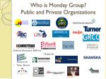 who is monday group public and private organizations