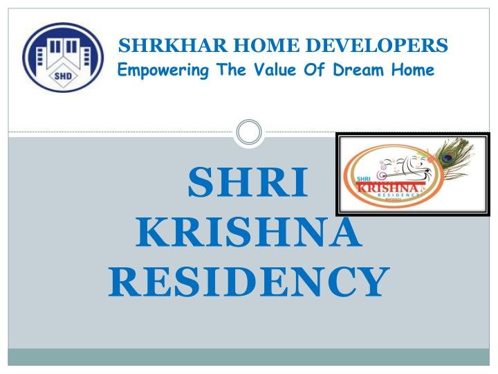 shrkhar home developers empowering the value of dream home n.