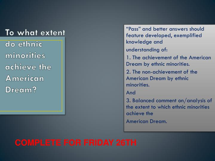 to what extent do ethnic minorities achieve the american dream n.