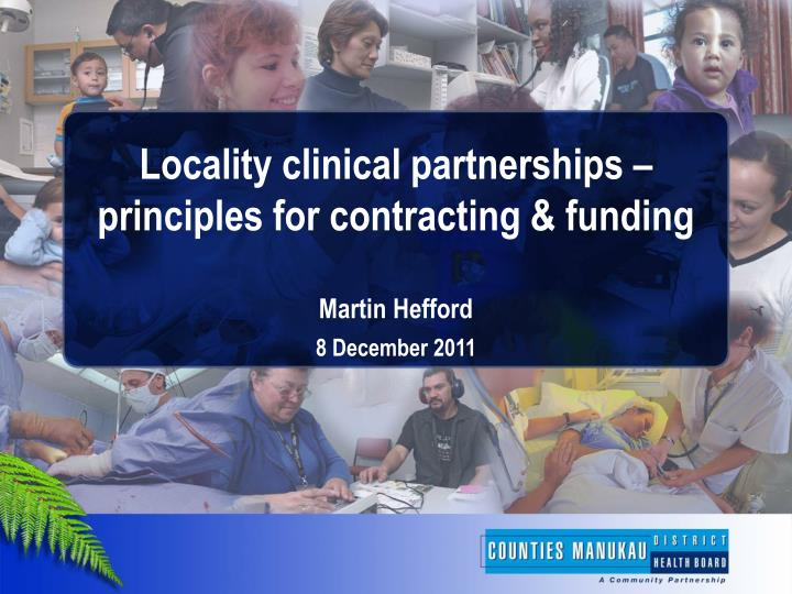 locality clinical partnerships principles for contracting funding martin hefford n.