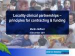 locality clinical partnerships principles for contracting funding martin hefford