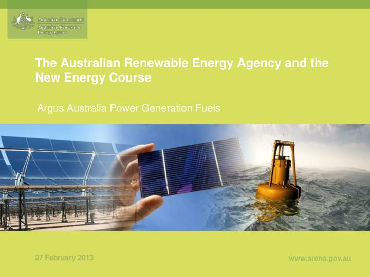 the australian renewable energy agency and the new energy course n.