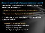 debate regarding sustainable economic growth