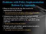 problems with policy implementation bottom up approach