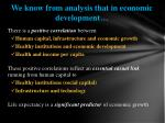 we know from analysis that in economic development