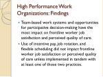 high performance work organizations findings