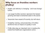 why focus on frontline workers flws