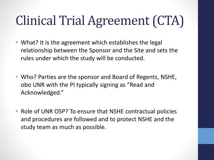 Clinical Trial Agreement (CTA)