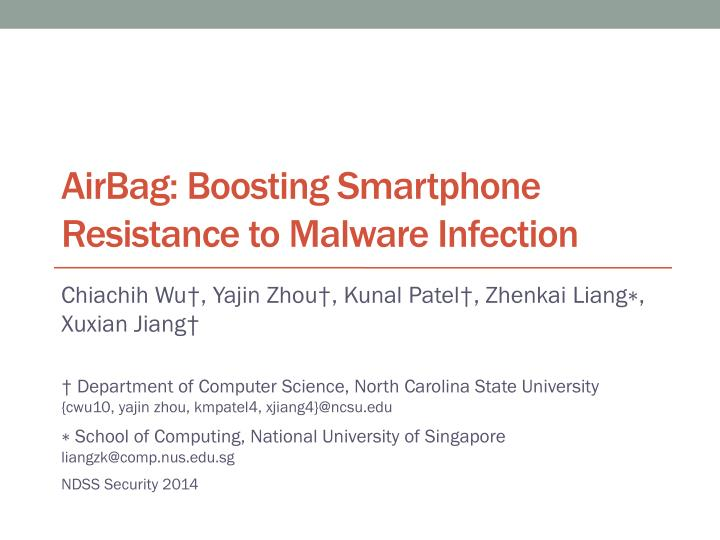 airbag boosting smartphone resistance to malware infection n.