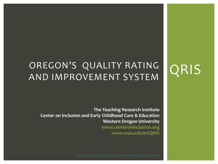 oregon s quality rating and improvement system n.