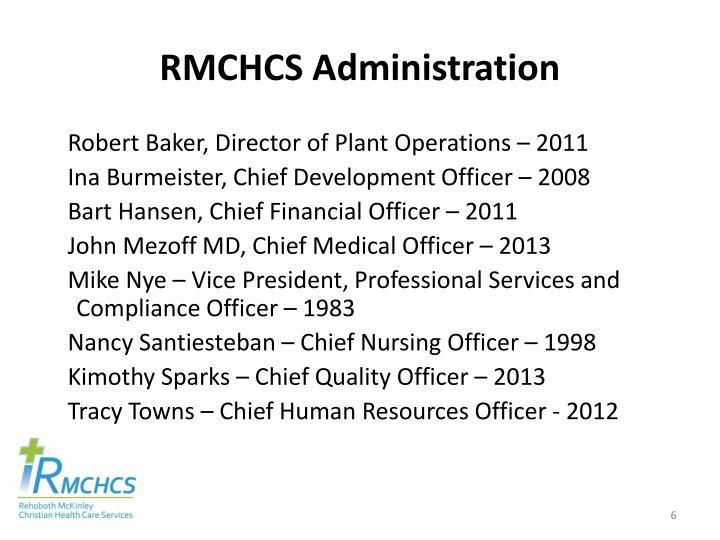 RMCHCS Administration