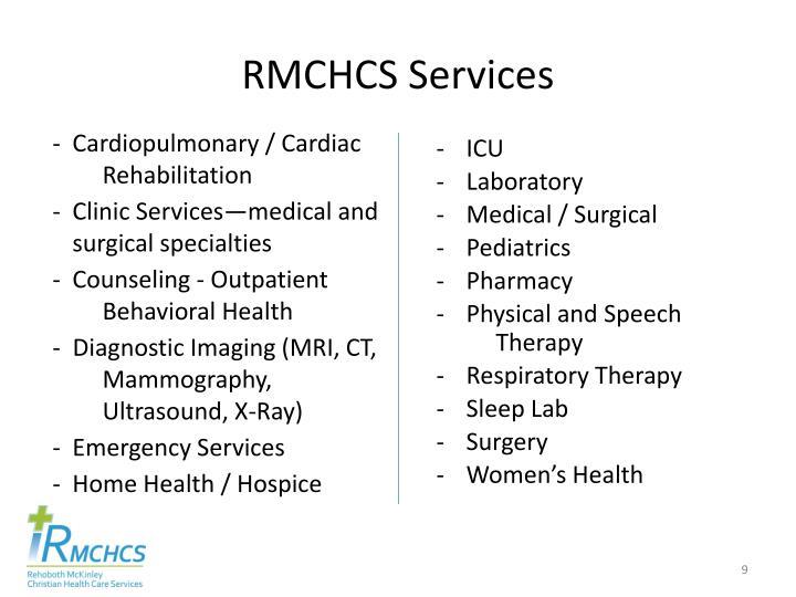 RMCHCS Services
