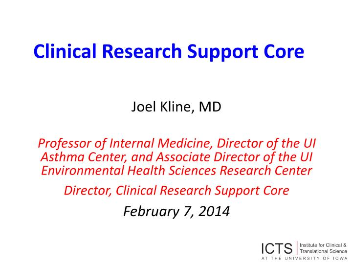clinical research support core n.