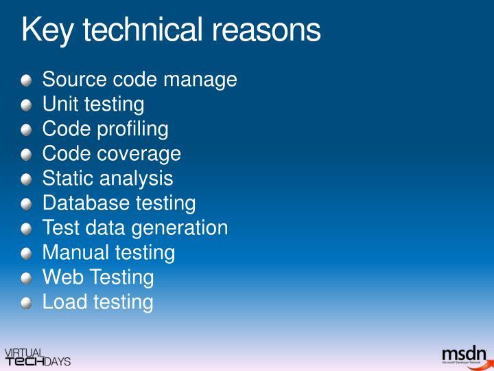 Key technical reasons