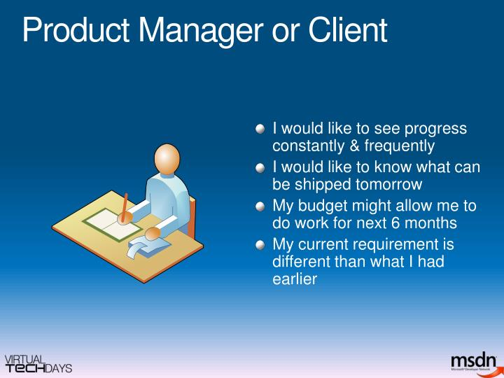 Product Manager or Client