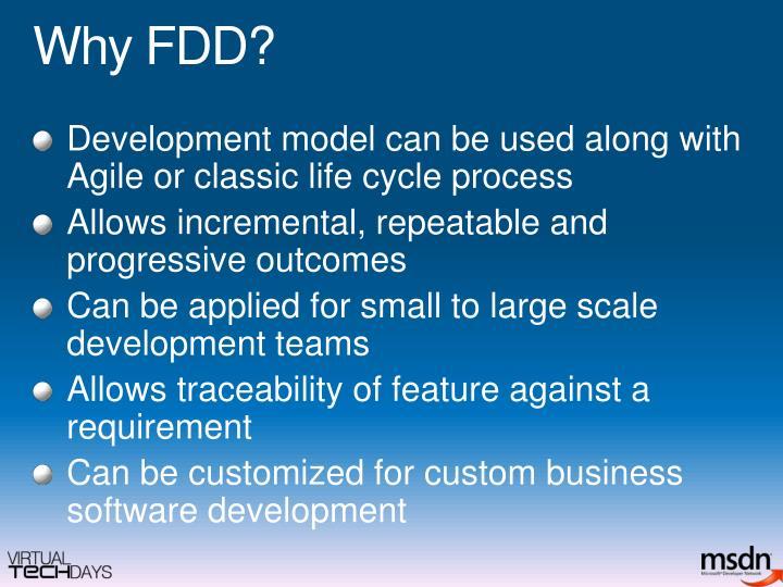 Why FDD?