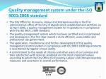 quality management system under the iso 9001 200 8 standard
