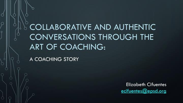 collaborative and authentic conversations through the art of coaching n.