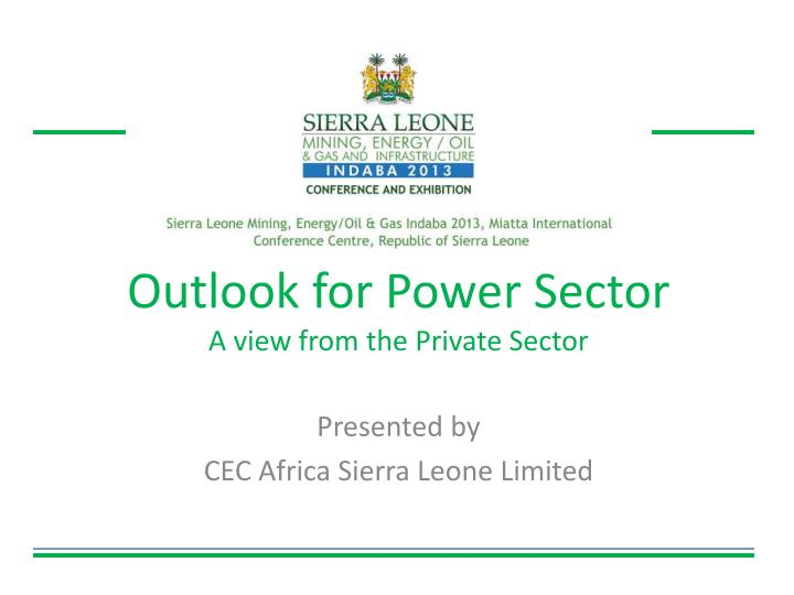 outlook for power sector a view from the private sector n.
