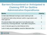 barriers encountered or anticipated to claiming ffp for quitline administrative expenditures