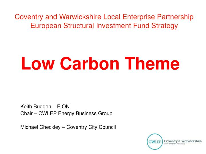 Coventry and warwickshire local enterprise partnership european structural investment fund strategy