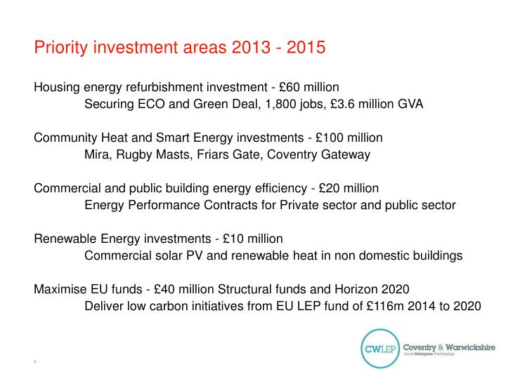 Priority investment areas 2013 - 2015