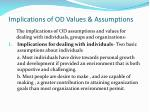 implications of od values assumptions