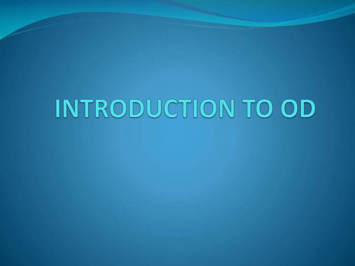 introduction to od n.