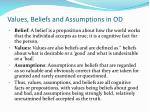 values beliefs and assumptions in od