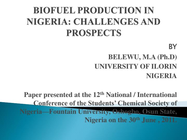 biofuel production in nigeria challenges and prospects n.