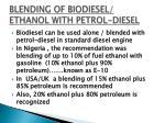 blending of biodiesel ethanol with petrol diesel