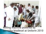 milling machine powered by jatropha biodiesel at unilorin 2010