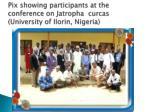 pix showing participants at the conference on jatropha curcas university of ilorin nigeria