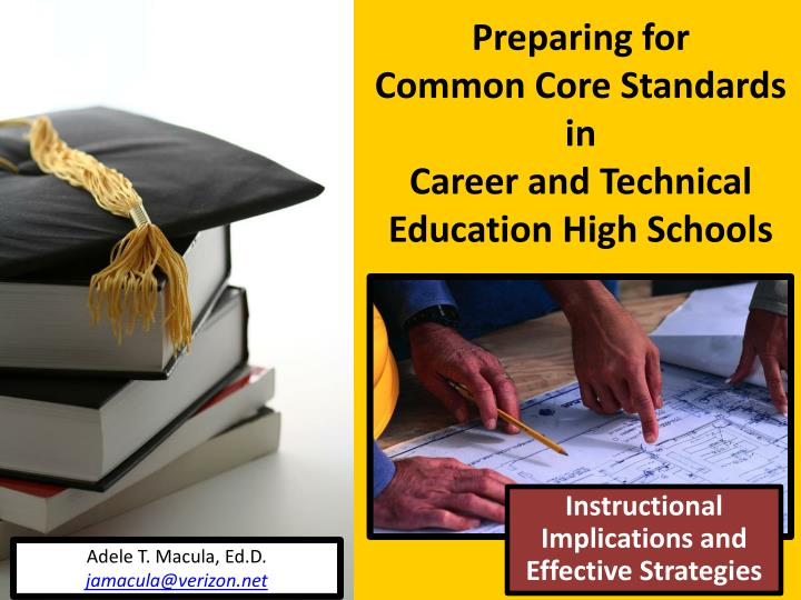 preparing for common core standards in career and technical education high schools n.