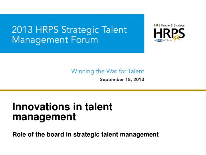 innovations in talent management n.