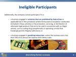 ineligible participants